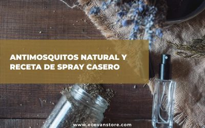 ANTIMOSQUITOS NATURAL Y RECETA DE SPRAY CASERO